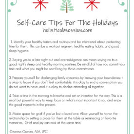 Use this list of self-care tips for the holidays to keep you from being stressed out and overwhelmed this holiday season.