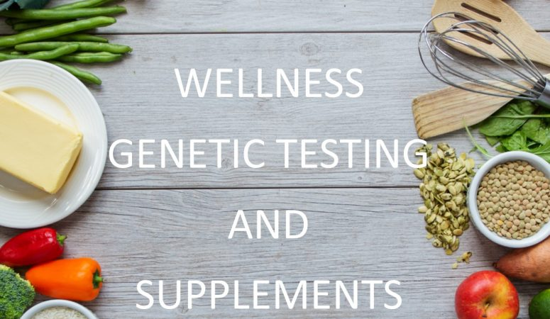 Genetic Testing for Health and Wellness